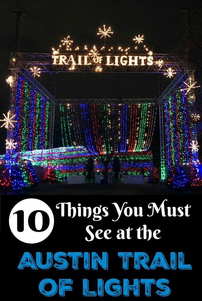 10 things you must see at the austin trail of lights - Best Christmas Lights In Texas
