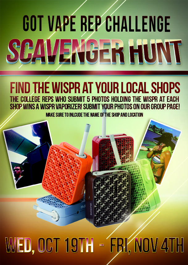 Here is a Scavenger Hunt that we did with our Got Vape Reps across the Nation with the Wispr Portable Vaporizer.  We are all about giving our reps fun tasks to do! Learn more about the WISPR2 at GotVape.com: http://www.gotvape.net/wispr-vaporizer-by-iolite.html