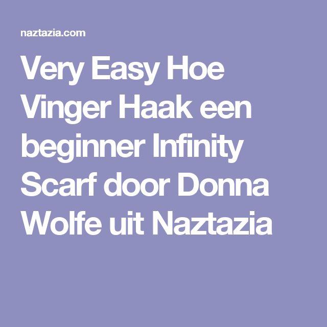 Very Easy Hoe Vinger Haak een beginner Infinity Scarf door Donna Wolfe uit Naztazia