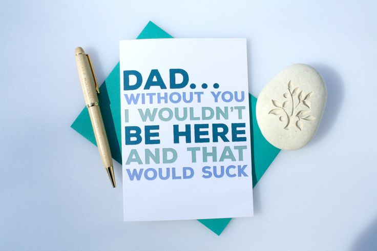 """Funny Father's Day card...but would be even better if it came """"from the baby."""""""