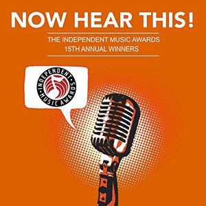 FREE Now Hear This! – The Winners of the 15th Independent Music Awards MP3 Album Download on http://hunt4freebies.com
