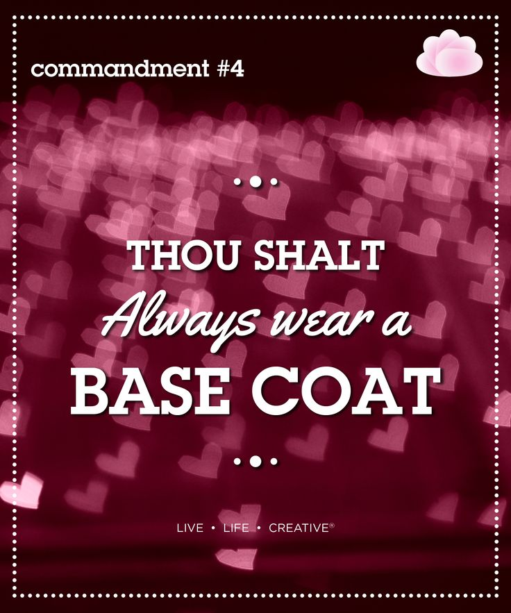 Thou shalt always wear a basecoat The base coat protects the nail from the damaging effects of nail polish and staining. This includes yellowing of the nail and prevents the nail to become brittle. So never skimp on basecoat.