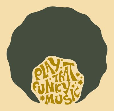 Play That Funky Music....