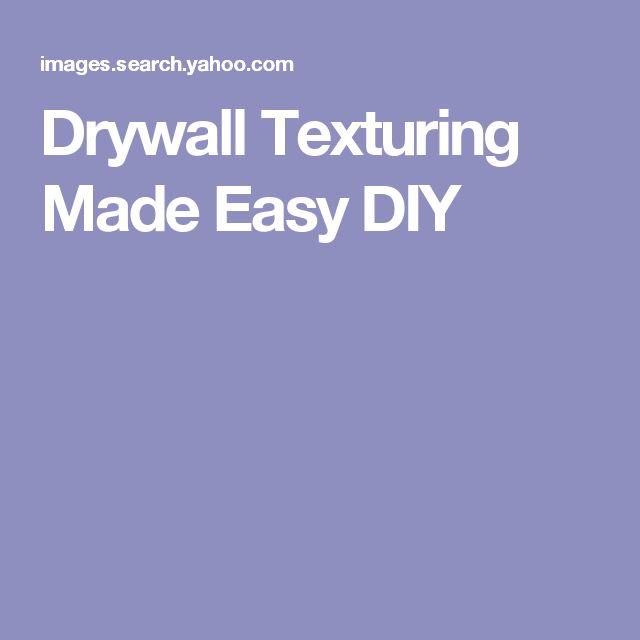 Best 25+ Drywall texture ideas on Pinterest