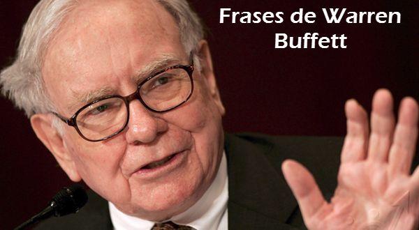 Grandes frases de Warren Buffett - Inversores y Traders
