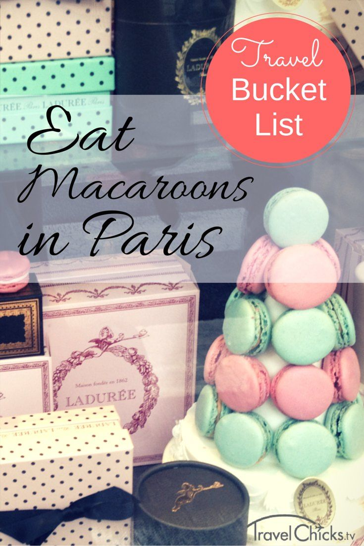 Travel Bucket List: Eat macaroons in Paris! Link on page to information on Laduree restaurant. #bucketlist