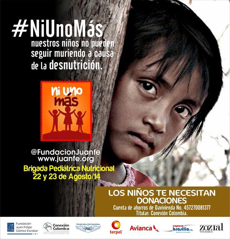 Campaña #NiUnoMas Nuestros niños no pueden seguir muriendo a causa de la desnutrición #JuanFe