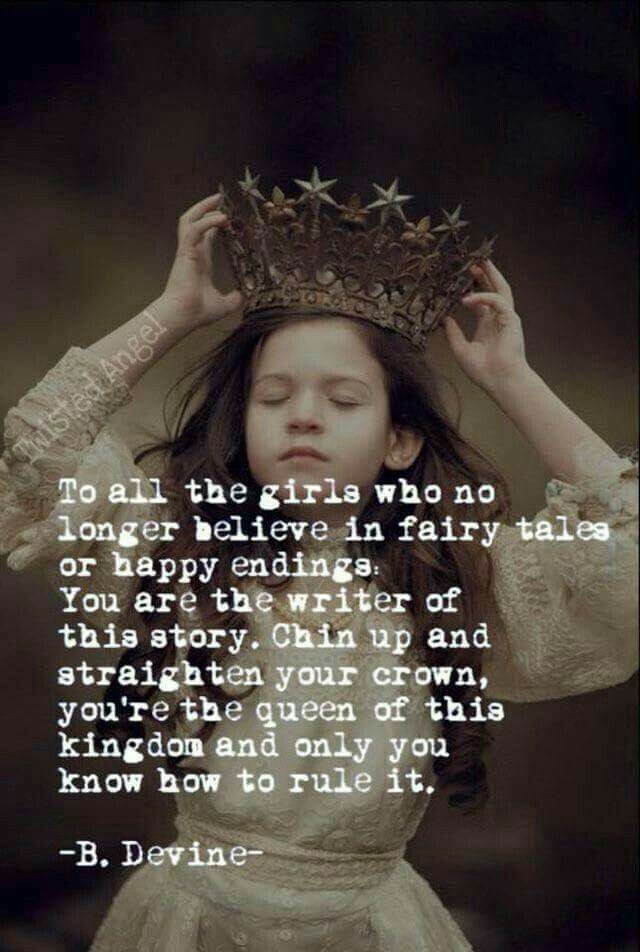 To All The Girls Who No Longer Believe In Fairy Tales Or