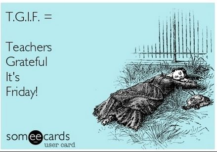 The REAL meaning of TGIF! #TGIF #teacherquotes #fridayfunny @reach_teachers