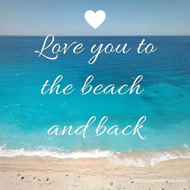 Top 100 Beach Quotes Photos Love You To The And Back