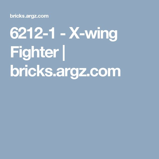6212-1 - X-wing Fighter | bricks.argz.com