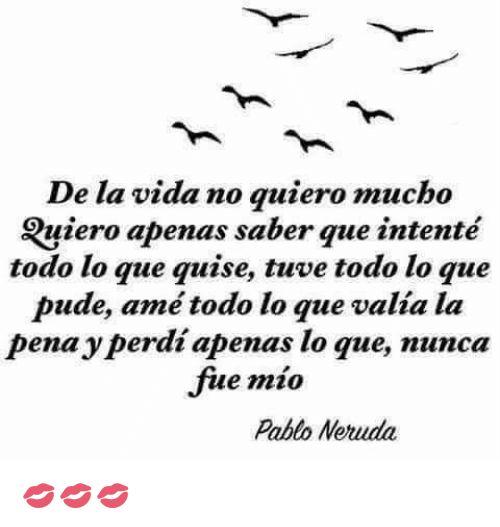 Neruda eres Grande!!