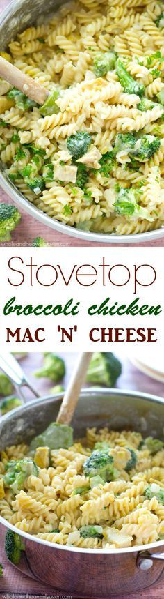 Stovetop Broccoli Chicken Mac 'n' Cheese | Recipe | The o'jays, M...