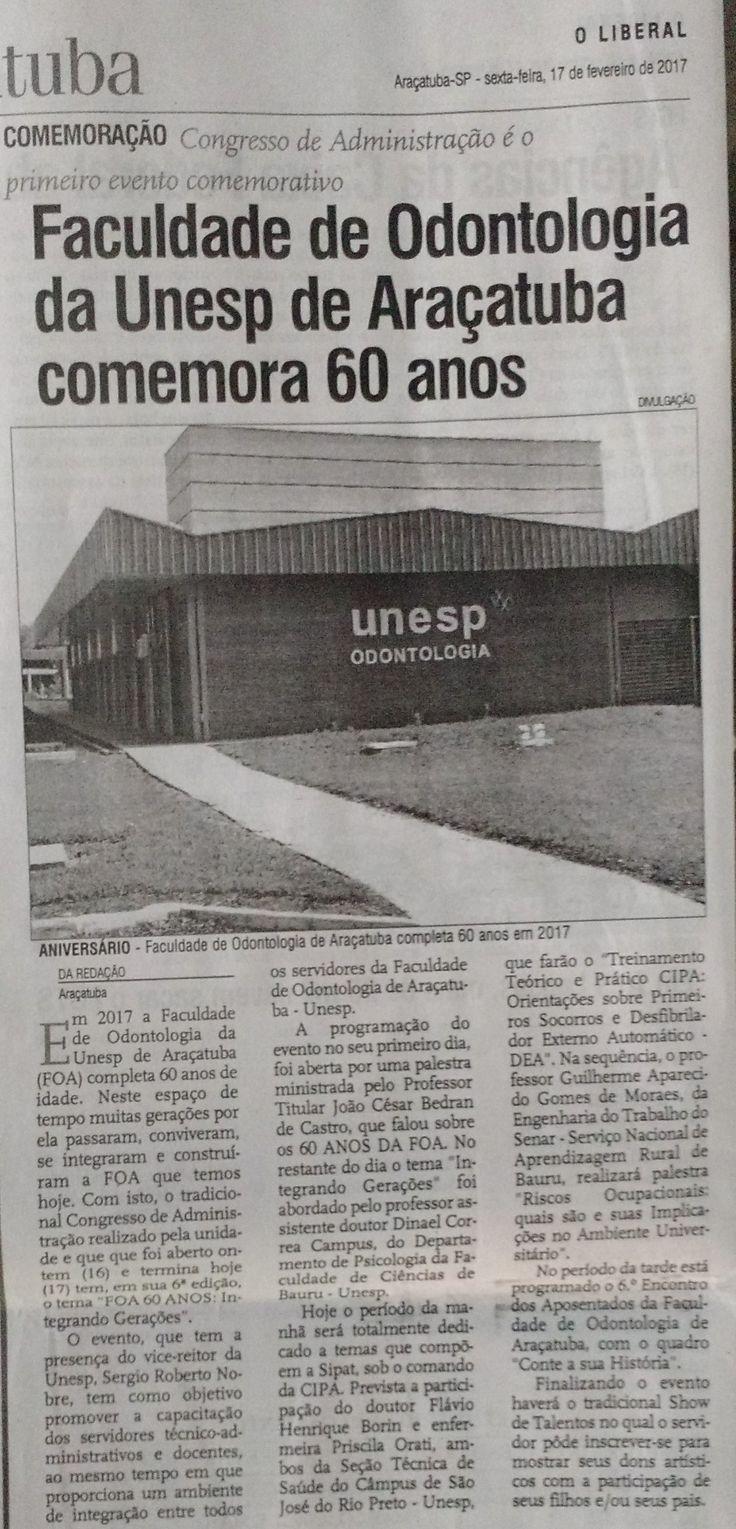 Faculdade de odontologia da Unesp de Araçatuba comemora 60 anos. Fonte:  O Liberal