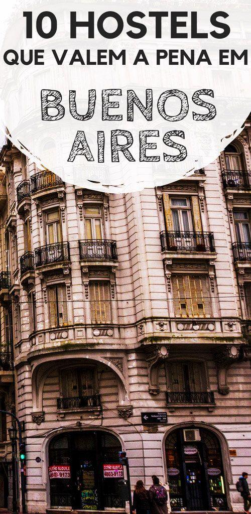 10 hostels em Buenos Aires, na Argentina. Descubra quais são os albergues mais concorridos e com melhor reputação na capital argentina. Para todos os gostos, bolsos e nos principais bairros da cidade: Centro, San Telmo, Recoleta e Palermo.
