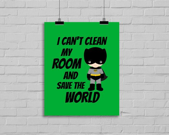 Spring Sale Superhero Print I can't clean by SimplyLoveCreations
