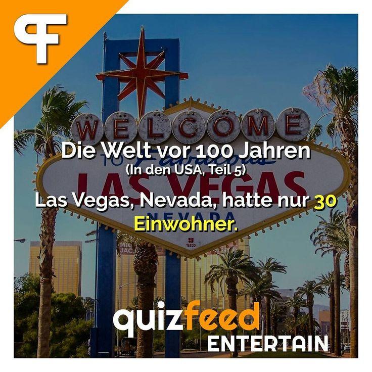 Die Welt vor 100 Jahren - Las Vegas Nevada hatte nur 30 Einwohner Wissen clever verpackt! . #100jahre #usa #einwohner #fakten #lustig #nostalgie #früher #Welt #geschichte #zeit