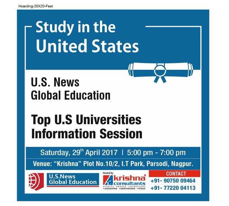 Top Universities Information Session – 120 Minutes That Can Change Your Destiny! Students aspiring to pursue their higher studies (Bachelors or Masters Degree) from the top universities in the U.S of A can attend the Top U.S Universities Information Session!! Interested students can register for the event which is scheduled on 29th April 2017, from 5 pm to 7 pm. The venue for the same is Krishna, Plot No.10/2, I.T. Park, Opp. V.N.I.T., Parsodi, Nagpur-440022.  For more details…