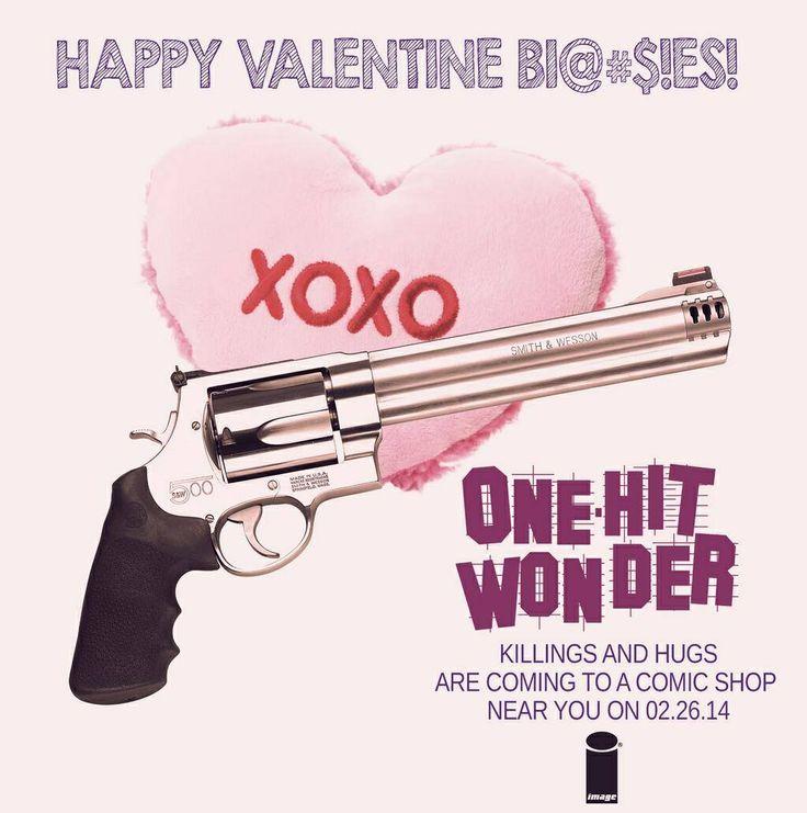 Happy Valentine, bitches!