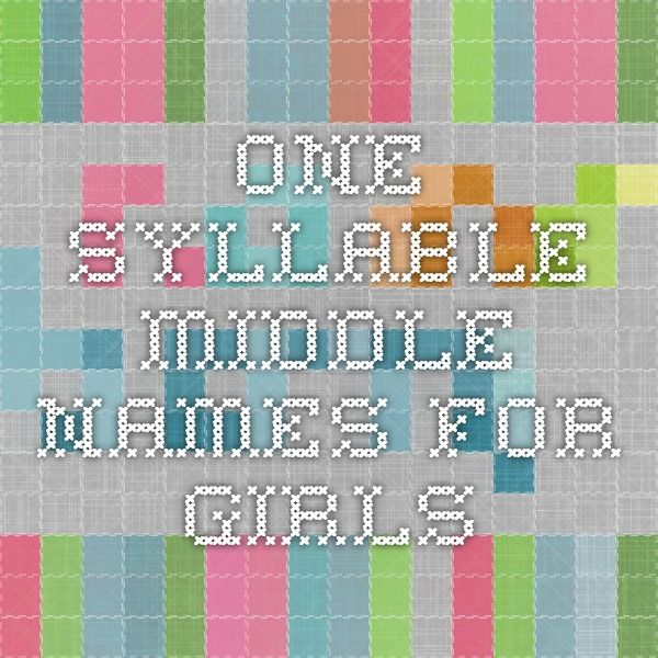 Best 25 baby middle names ideas on pinterest boy middle for Single syllable middle names
