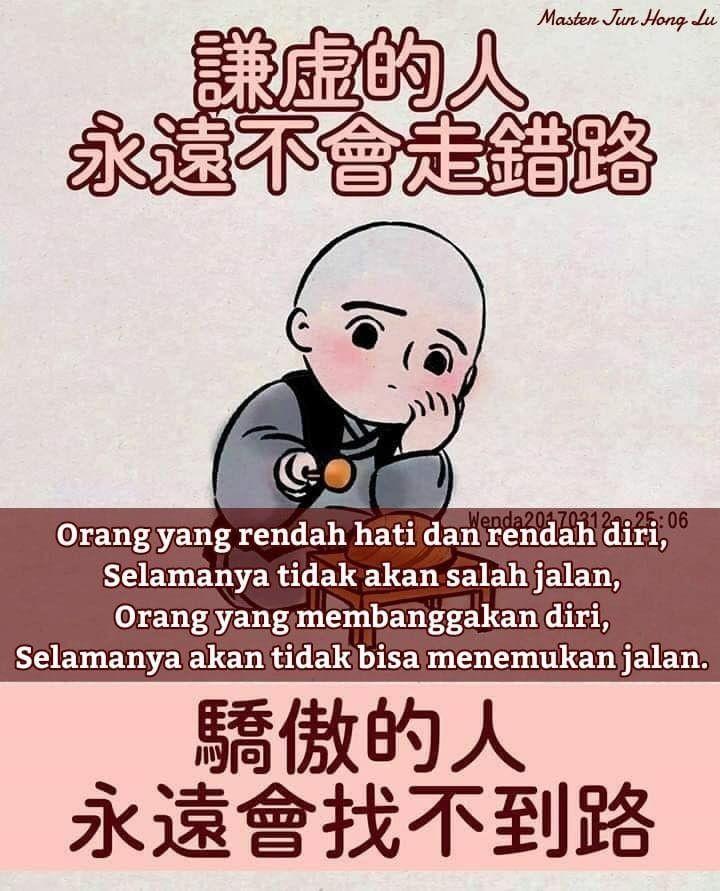 Orang Yang Rendah Hati Dan Rendah Diri Selamanya Tidak Akan Salah Jalan Orang Yang Membanggaka Buddhist Traditions Good Morning Picture Buddhist Scriptures