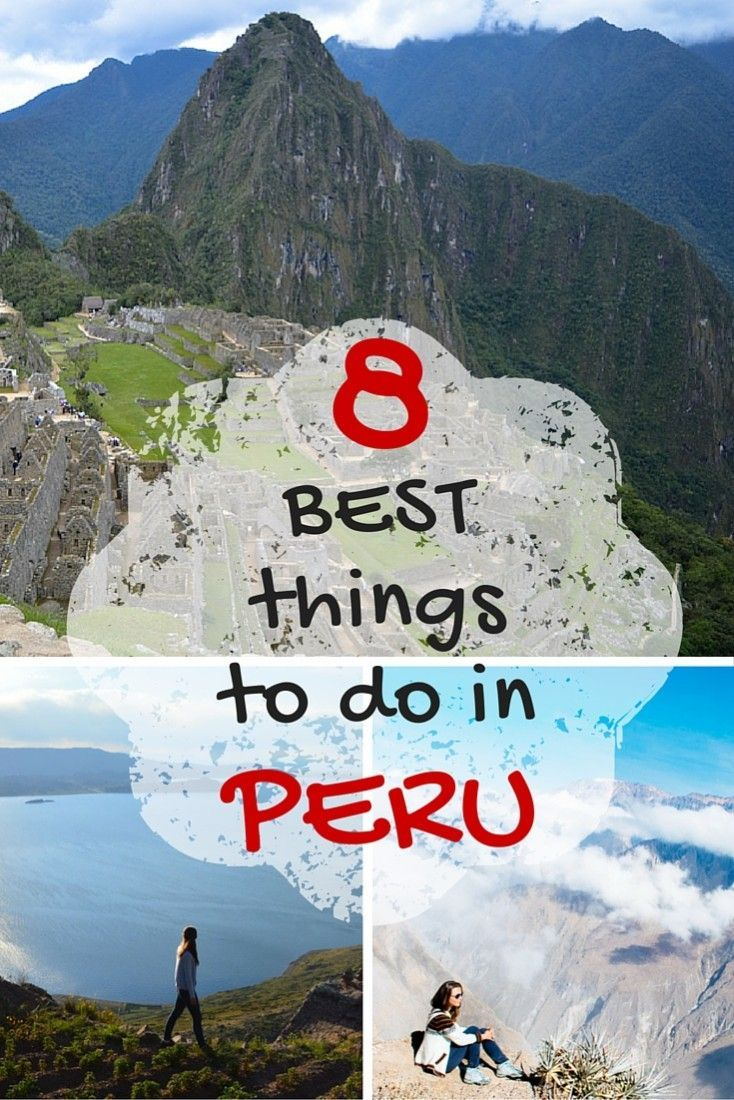 So, you are thinking to go to Peru for a vacation, what should you definitely include in your list? There are a million things to do in Peru starting from a beach vacation and sand boarding to hiking mountains and, of course, Machu Picchu! Here is the TOP 8