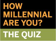 My Millennial score is 62!      The higher your score, the more you have in common with members of the Millennial generation.