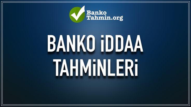 12 Haziran Pazartesi Banko Maçlar