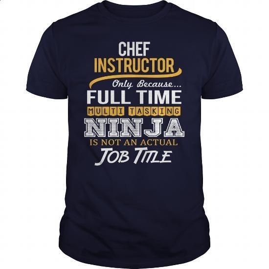 Awesome Tee For Chef Instructor - #dress shirts #funny t shirts for men. CHECK PRICE => https://www.sunfrog.com/LifeStyle/Awesome-Tee-For-Chef-Instructor-118898010-Navy-Blue-Guys.html?60505