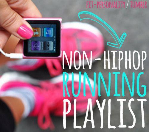 non hip hop running playlist