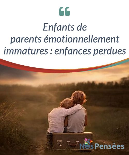 Enfants de parents émotionnellement immatures : enfances perdues  Être l'enfant de parents #émotionnellement immatures laisse de profondes traces. À tel point que les enfants qui finissent par assumer des #responsabilités d'adultes sont nombreux. Ils #grandissent de force à cause de cette incompétence parentale, de ce lien fragile, négligé et négligeant qui ravage l'auto-estime.  #Curiosités