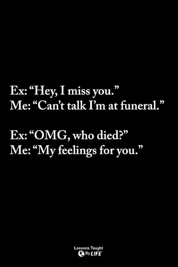 Relationship Funny Quotes About Exes Ex Quotes Funny Ex Memes