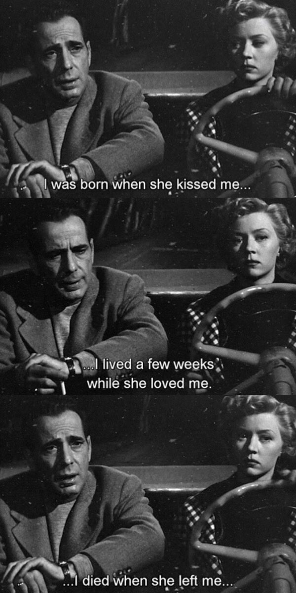 In A Lonely Place 1950 Movies Romantic Movie Quotes Movie