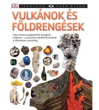 - Vulkánok és földrengések