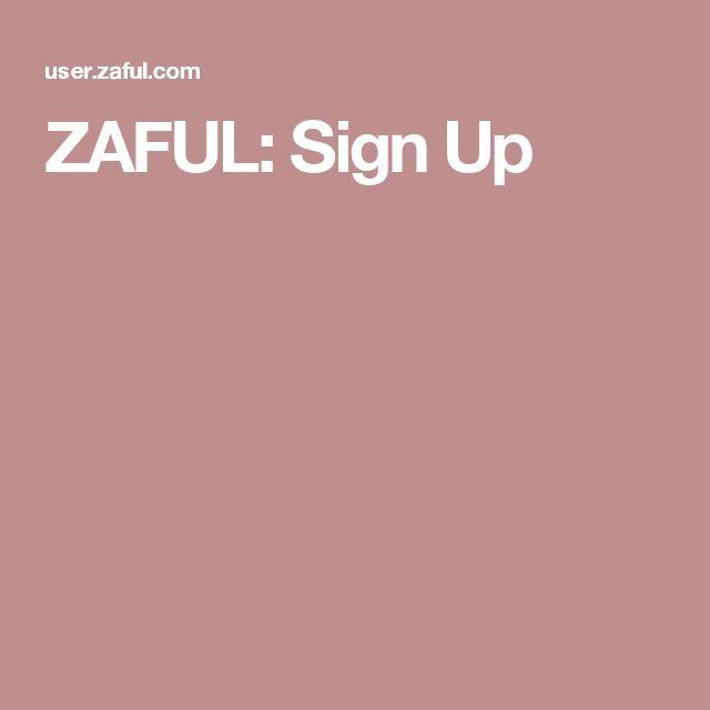 ZAFUL: Sign Up