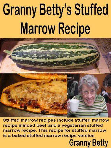 Granny Betty's Stuffed Marrow Recipe: Stuffed marrow recipes include stuffed marrow recipe minced beef and a vegetarian stuffed marrow recipe. This recipe ... is a baked stuffed marrow recipe version