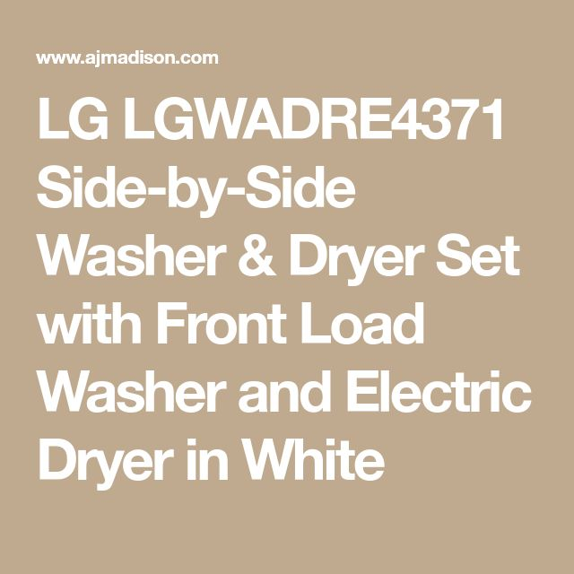 LG LGWADRE4371 Side-by-Side Washer & Dryer Set with Front Load Washer and Electric Dryer in White
