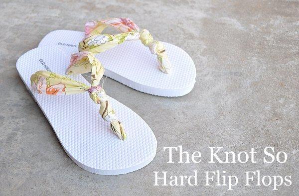 Flip Flops : DIY The Knot So Hard Flip Flops
