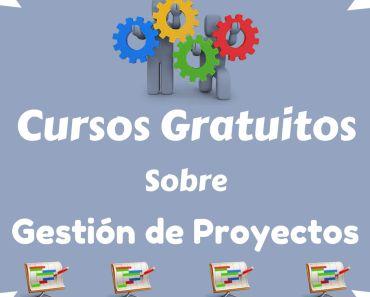Cursos gratuitos sobre gestión de proyectos