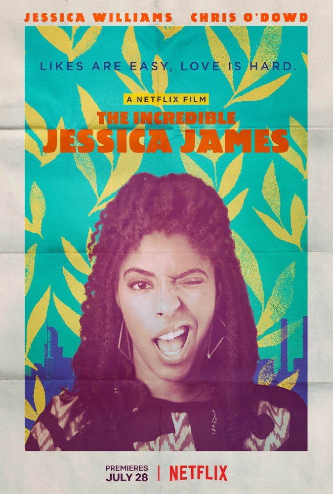 THE INCREDIBLE JESSICA JAMES movie review starring Jessica Williams, Chris O'Dowd, Lakeith Stanfield, and Noël Wells!