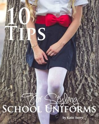 10 Tips for Styling School Uniforms