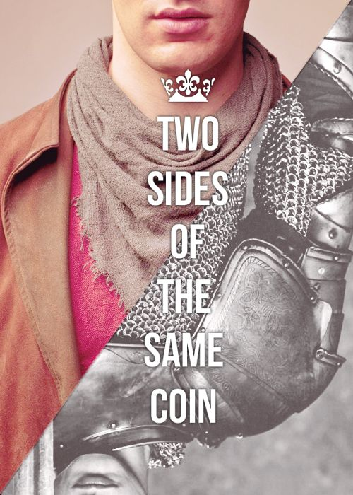 "[1/10] merlin quotes ↳ ""You belong at Arthur's side. I've seen how much he needs you, how much you need him. You're like two sides of the same coin."""