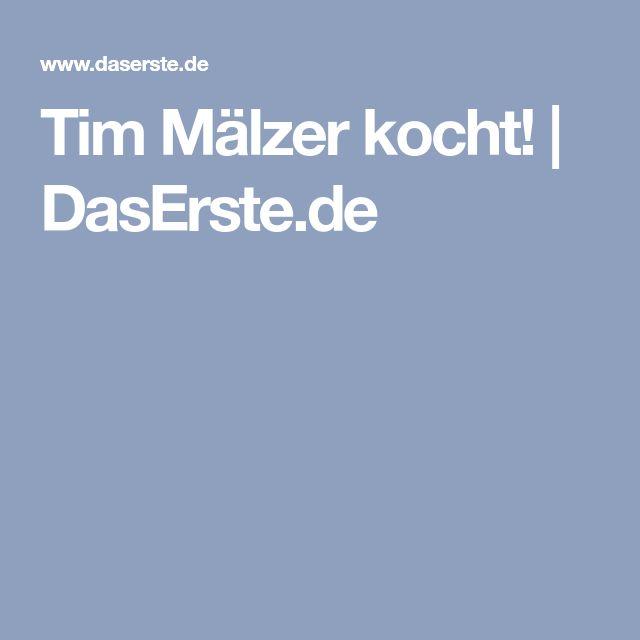 Tim Mälzer kocht!   DasErste.de