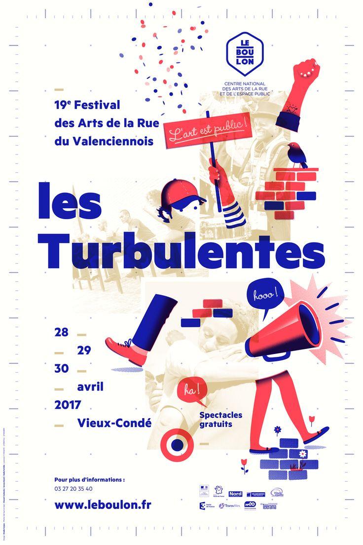 Communication Turbulentes 2017 _ Le Boulon Centre National des Arts de la Rue et de l'Espace Public. Design : Studio Corpus.