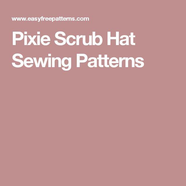 Best 25 Scrub Hat Patterns Ideas On Pinterest Surgical