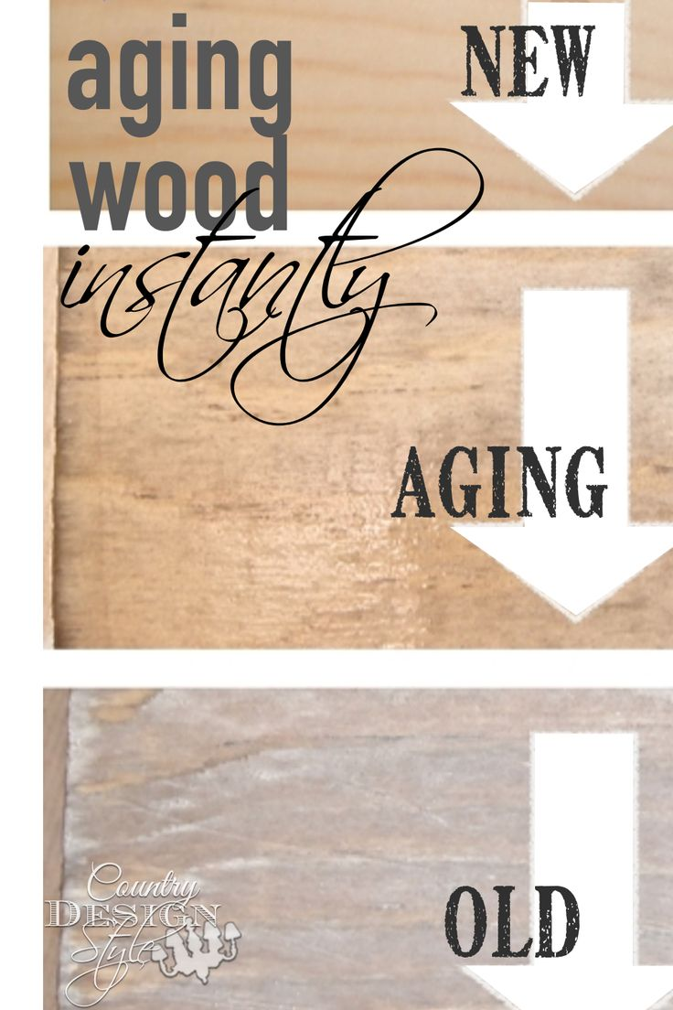 Aging new wood instantly using a cup of tea and ironed vinegar. Click to follow the easy DIY steps to add barn wood style to your projects.  Country Design Style