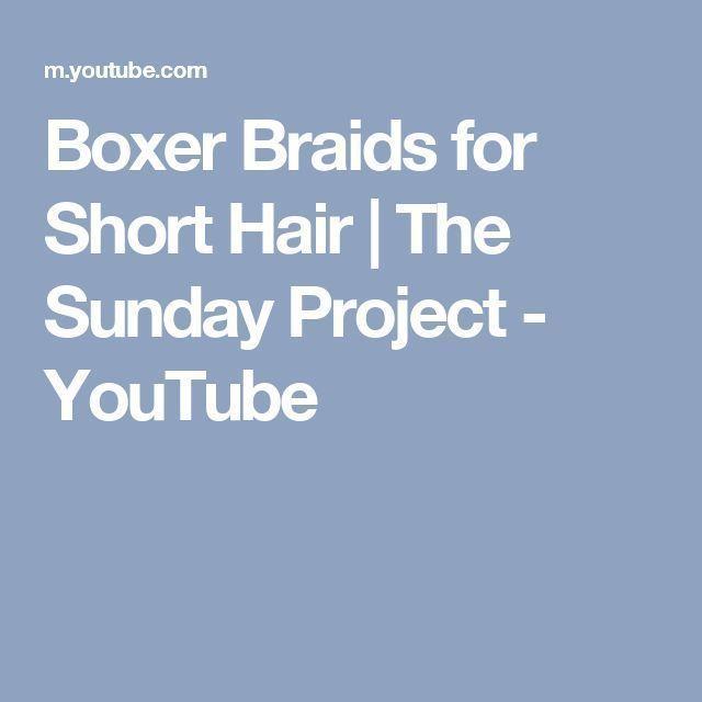 #boxer #boxerbraids #braids #hair #project #Short …