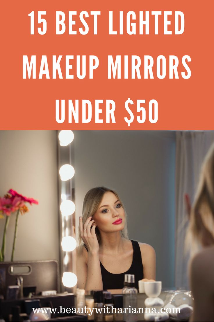 Read on for the 15 best lighted makeup mirrors under $50. Makeup Mirror | Makeup Mirror With Lights | Makeup Mirror DIY | Makeup Mirror With Lights DIY | Drugstore Beauty | Makeup | Mirror Ideas.