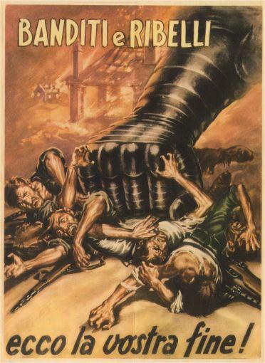 Cartel italiano, Gino Boccasile, 1944: ¡Bandidos y rebeldes aquí está su final!