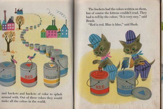 The Color Kittens A Little Golden Book Written By Margaret Wise Brown Illustrated By Alica A Little Golden Books Margaret Wise Brown Vintage Children S Books